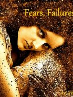 fears failures and fat