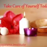 Take Care of YOURSELF Today