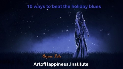 10 ways to beat the holidays blues