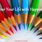 colour your life with happiness