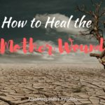 heal the mother would