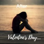 after valentines day